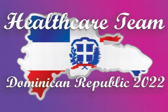 Dominican Republic Healthcare Team - Dates TBD